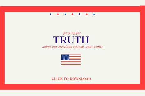TRUTH, a prayer guide for those fighting for election integrity and truth