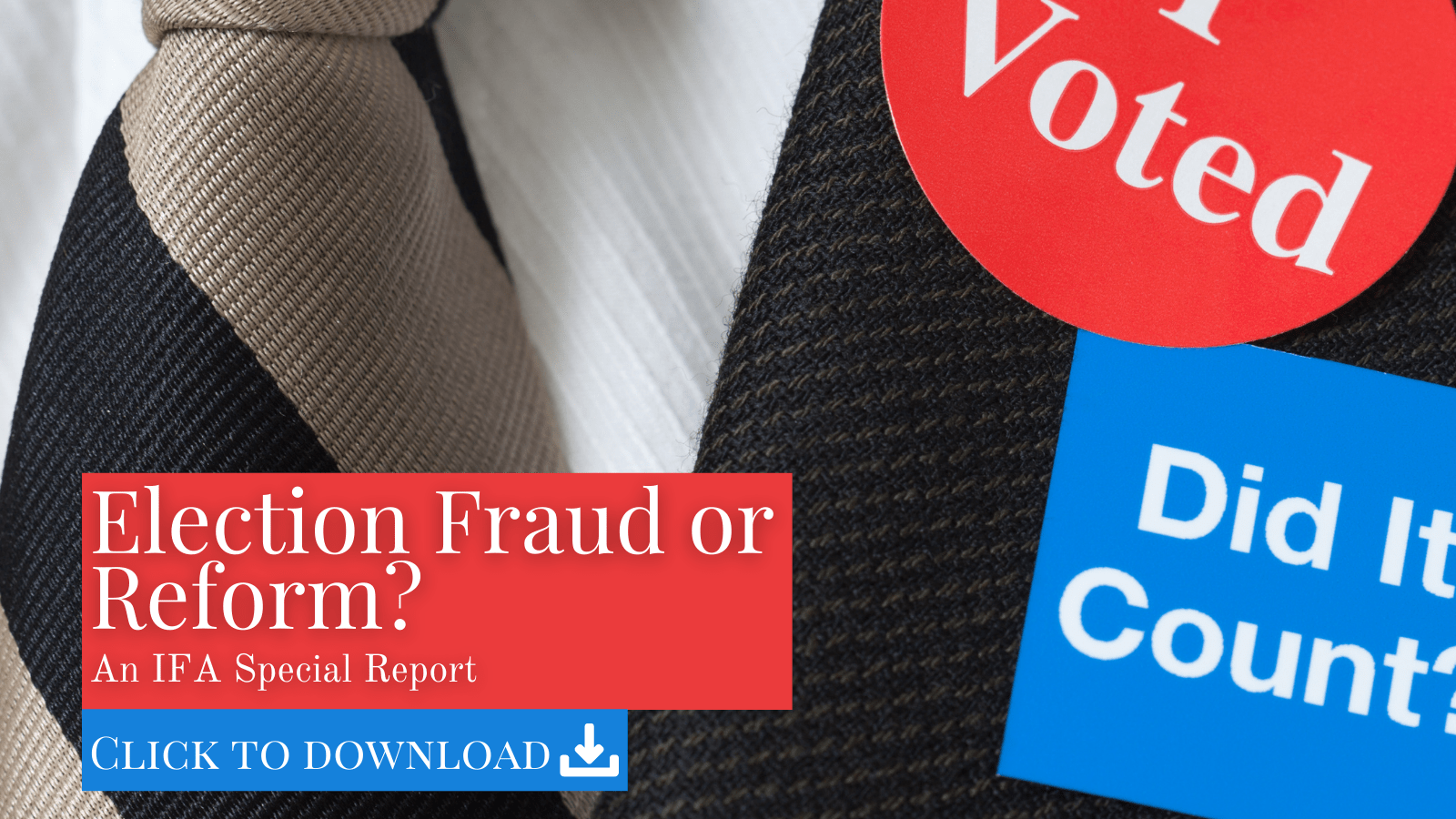 Election Fraud or Reform? Special Report